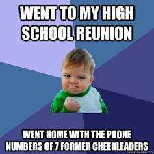 High School Reunion Meme - high school reunion memes varsity reunions