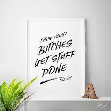 quotes about karma not existing bitches get stuff done tina fey funny quotes quote