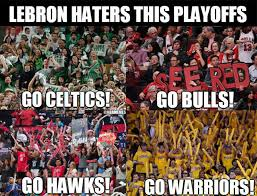 Lebron Hater Memes - nba memes the lebron james haters bandwagon credit facebook