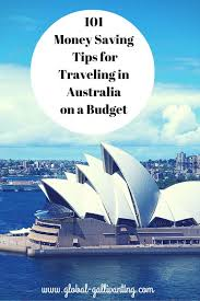 traveling on a budget images 101 money saving tips for backpacking australia on a budget jpg