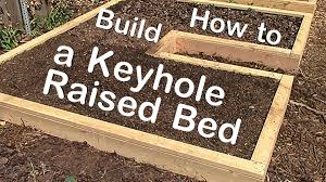 Raised Gardens You Can Make by How To Build A Keyhole Raised Garden Bed Youtube
