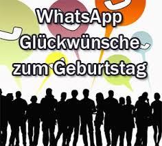 whatsapp sprüche geburtstag glückwünsche zum geburtstag whatsapp whatsapp zum geburtstag