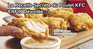 comment cuisiner du poulet la recette secrète du poulet kfc enfin dévoilée