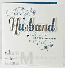 happy birthday husband cards birthday cards for husband gangcraft net