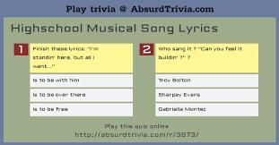 can you finish high school online trivia quiz highschool musical song lyrics