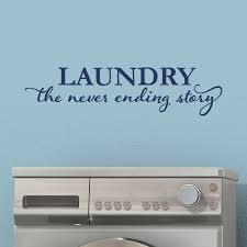 laundry never ending story wall quotes decal wallquotes com
