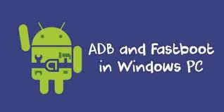 android adb installing adb and fastboot in windows without android sdk