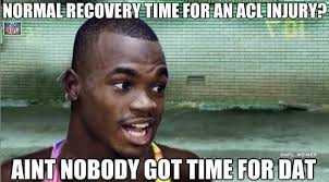 Recovery Memes - nfl memes on twitter normal recovery time from a torn acl http