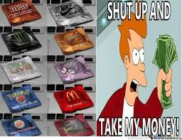 Take My Money Meme - shut up and take my money by silouk meme center