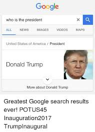Search For Memes - google who is the president all news videos images united states