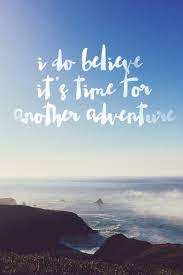 i do believe it s time for another adventure more than mayo