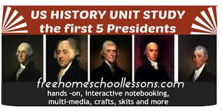 first five presidents the first 5 us presidents unit study and resources from free home