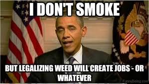 Legalize Weed Meme - 37 hilarious memes that won t make sense unless you re a stoner
