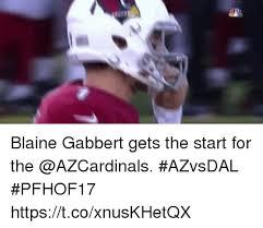 Blaine Gabbert Meme - blaine gabbert gets the start for the azvsdal pfhof17