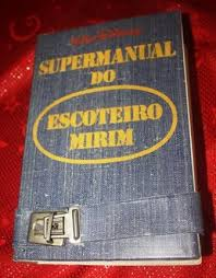 Extreme 1979 – Supermanual do Escoteiro Mirim | EvangeBlog @RC74