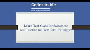 coder class learn test class in salesforce with trigger exle coder in me