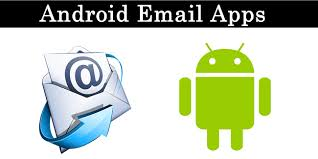 best email apps for android top 10 best email apps for android 2018 safe tricks