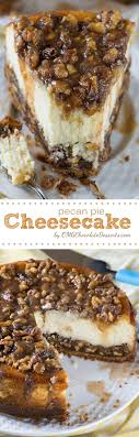 pecan pie cheesecake my made this recipe last and