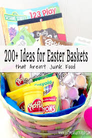 junk food gift baskets 200 ideas for candy free easter baskets that kids and adults will