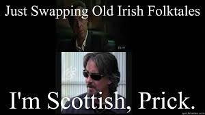 Sons Of Anarchy Meme - just swapping old irish folktales i m scottish prick sons of