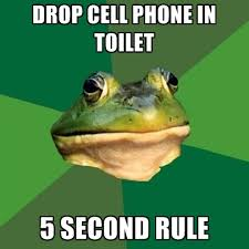 Meme Cell Phone - drop cell phone in toilet 5 second rule create meme
