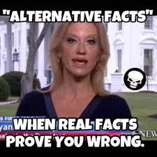 Best Internet Meme - alternative facts best funny memes about trump administration