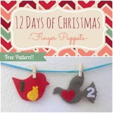 12 days of christmas finger puppets tutorial and free pattern day