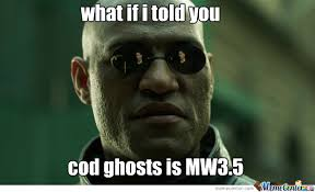 Cod Ghosts Meme - the truth about cod ghosts by suicidekitten11 meme center