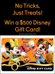 no tricks just treats win a 500 disney gift card grown ups