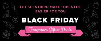 best deals this year on black friday black friday perfume deals