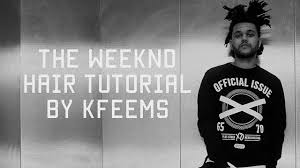 the weeknd s hair the weeknd hair tutorial youtube