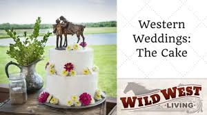 western wedding cakes news tagged western wedding cakes west living