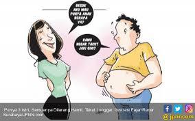Istri Takut Hamil Punya 3 Istri Semuanya Dilarang Hamil Takut Longgar Daerah Jpnn Com