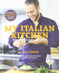 my italian kitchen favorite family recipes from the winner of