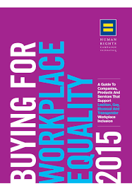 buying for workplace equality 2015 by human rights campaign issuu