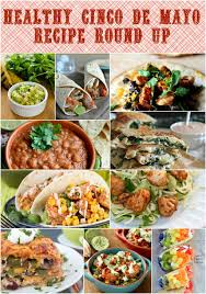 healthy cinco de mayo recipe up food done light
