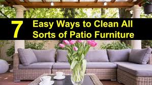 How To Clean Patio Chairs 7 Easy Ways To Clean Outdoor Furniture How To Clean Patio Furniture