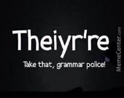 Spelling Police Meme - grammar police or spelling police by fudge packer meme center