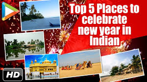 new year special top 5 best places in india to celebrate new year