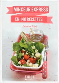 livre cuisine minceur petit livre de minceur express en 140 recettes lisez