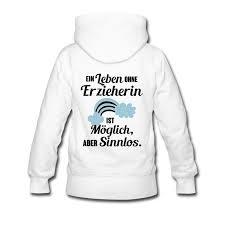 sprüche für erzieher individuell bedruckte shirts geschenk erzieherin sprüche humor