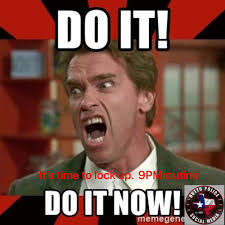 Lock It Up Meme - lock it up neighbors 9pmroutine hutto police department facebook