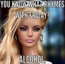 Friday Adult Memes - you know what rhymes with friday meme funny adult jokes adult
