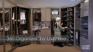 the ultimate closet the 360 organizer by lazy lee and custom