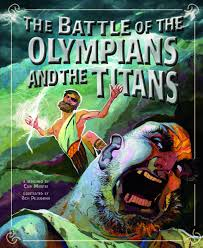 the battle of the olympians and the titans greek myths cari