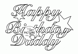 happy birthday daddy with stars coloring page for kids holiday