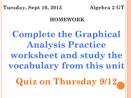 tuesday sept 10 2013 algebra 2 gt objective students will
