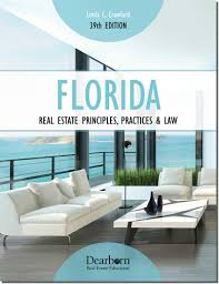 florida real estate principle practices and law textbook