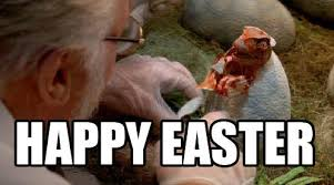 Religious Easter Memes - the one and only re born lord raptor jesus know your meme