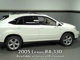 2005 lexus rs 330 2005 lexus rx 330 available at lexus of richmond